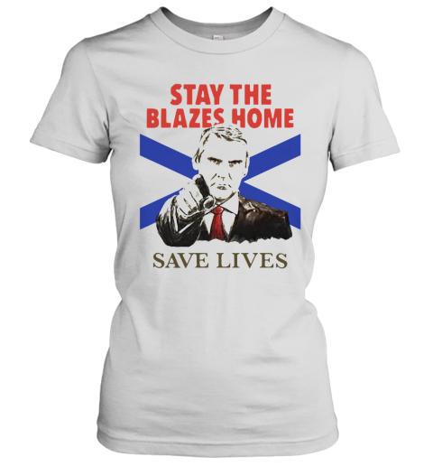 Nova Scotians Stay The Blazes Home Save Lives Covid 19 Women's T-Shirt