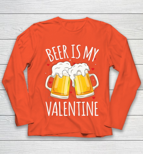Beer Is My Valentine Shirt For Couples Gift Funny Beer Youth Long Sleeve 3
