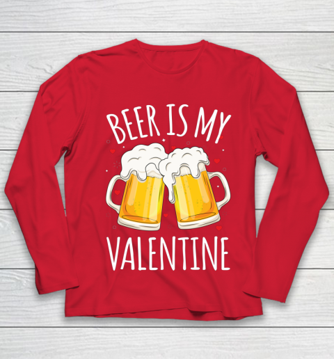 Beer Is My Valentine Shirt For Couples Gift Funny Beer Youth Long Sleeve 8