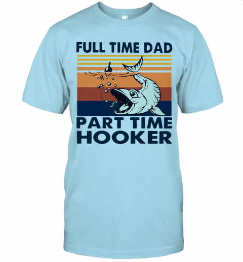 Retro Fishing Part Time Hooker Tshirt Men White M 3XL