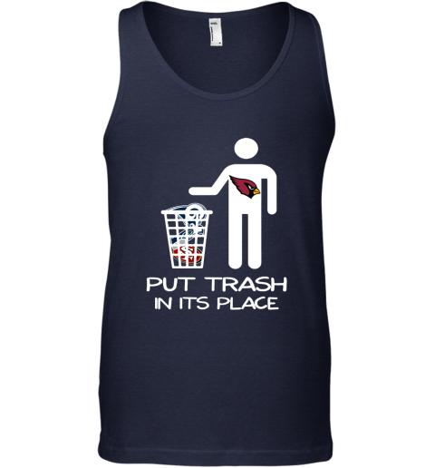 Arizona Cardinals Put Trash In Its Place Funny NFL Tank Top
