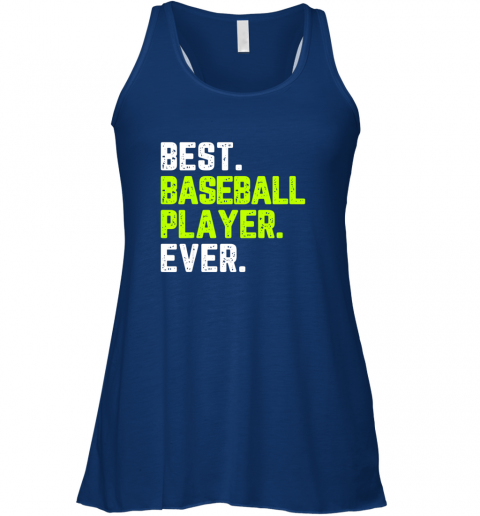 lumj best baseball player ever funny quote gift flowy tank 32 front true royal