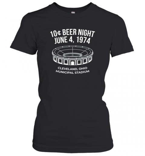 Cleveland Baseball Shirt Retro 10 Cent Beer Night Women's T-Shirt
