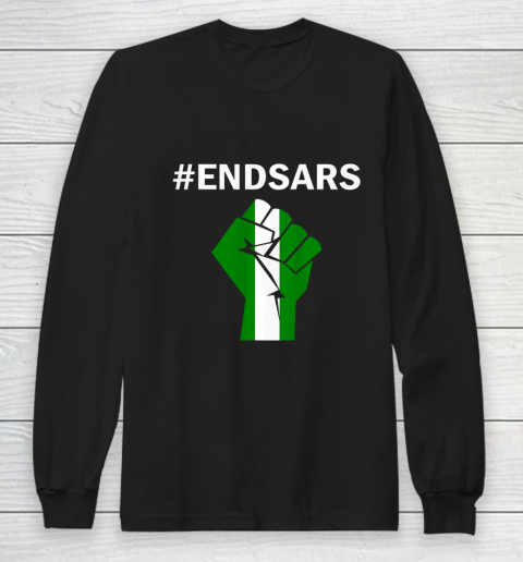 EndSARS End SARS Nigeria Flag Colors Strong Fist Protest Long Sleeve T-Shirt