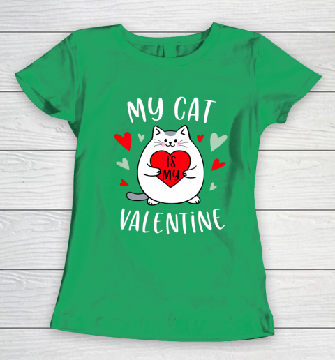My Cat Is My Valentine Kitten Lover Heart Valentines Day Women's T-Shirt 5