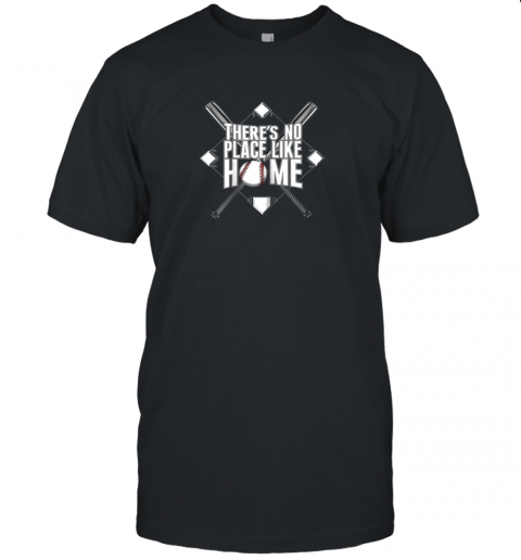 There's No Place Like Home Baseball Tshirt MOM DAD YOUTH Unisex Jersey Tee