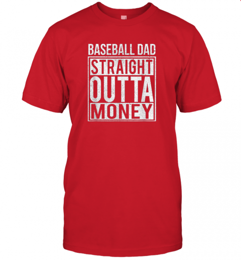 u5d3 mens baseball dad straight outta money shirt i funny pitch gift jersey t shirt 60 front red