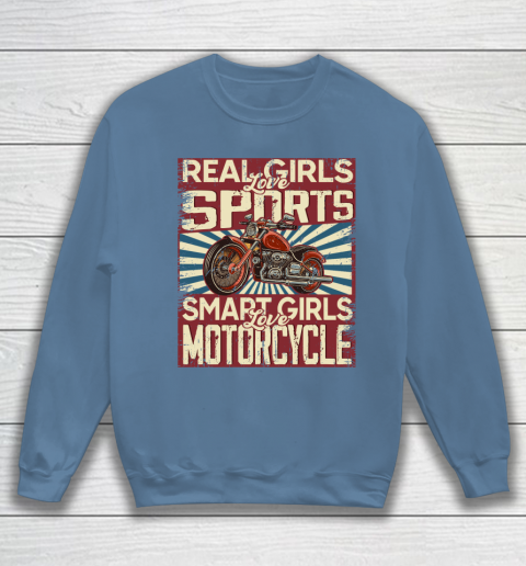 Real girls love sports smart girls love motorcycle Sweatshirt 6