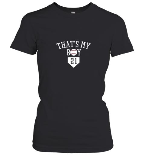 That's My Boy #21 Baseball Number 21 Jersey Baseball Mom Dad Women's T-Shirt