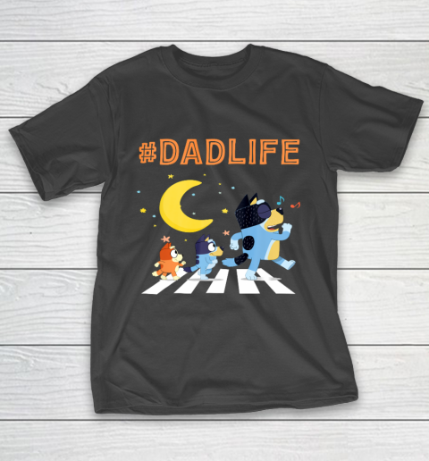 Bluey Dad Family Lover In My Life T-Shirt