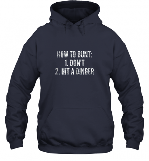 g0pm how to bunt hit a dinger funny baseball player home run fun hoodie 23 front navy