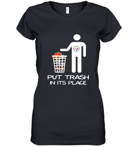 Pittburgs Steelers Put Trash In Its Place Funny NFL Women's V-Neck T-Shirt