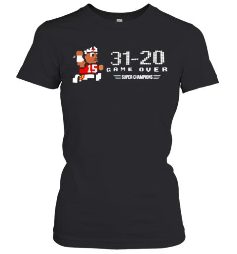 Mahomes 31 20 Game Over Super Champions Women's T-Shirt