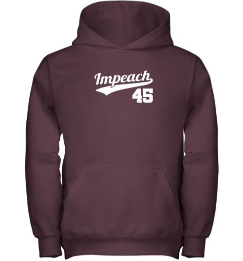 a9ma impeach donald trump 45 baseball logo youth hoodie 43 front maroon