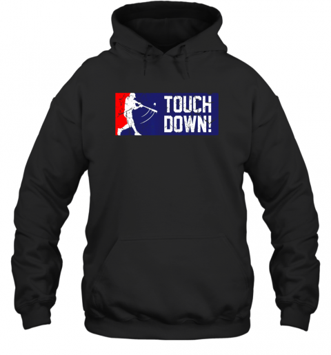 Touchdown Baseball Funny Family Gift Base Ball Hoodie