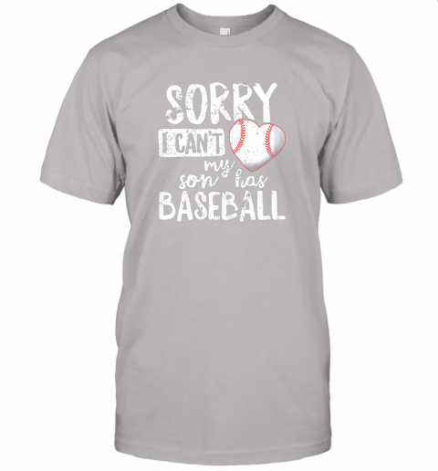 pxjb sorry i cant my son has baseball shirt funny mom dad jersey t shirt 60 front ash