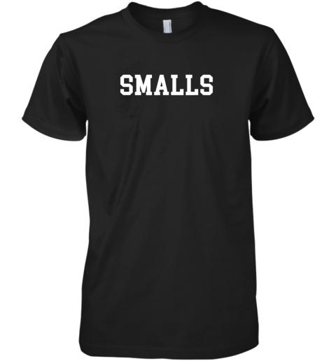 Smalls Shirt Funny Baseball Gift Premium Men's T-Shirt