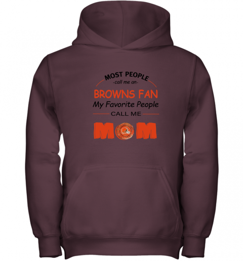 l0uq most people call me cleveland browns fan football mom youth hoodie 43 front maroon