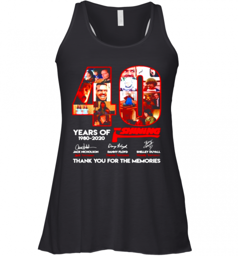 40 Years Of The Shining 1980 2020 Thank You For The Memories Racerback Tank