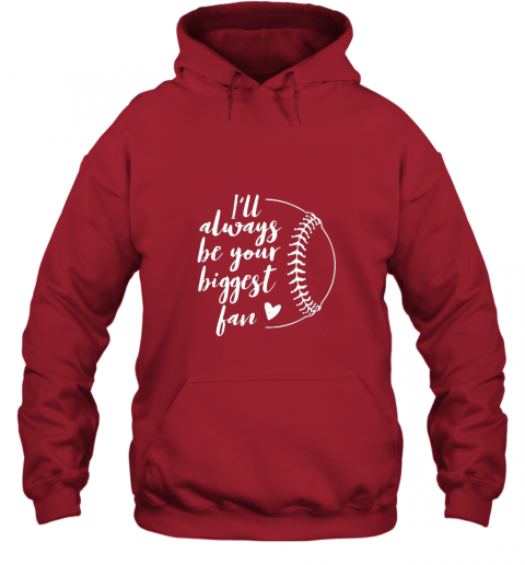 ruqw i39 ll always be your biggest baseball fan softball gift hoodie 23 front red
