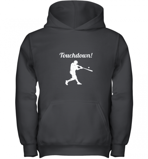 Touchdown Funny Baseball Youth Hoodie