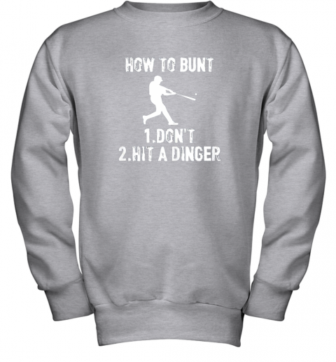 dkqk how to bunt don39 thit a dinger funnybaseball youth sweatshirt 47 front sport grey