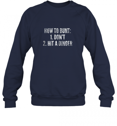 rmzj how to bunt hit a dinger funny baseball player home run fun sweatshirt 35 front navy