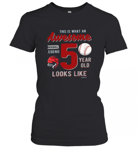 Kids 5th Birthday Gift Awesome 5 Year Old Baseball Legend Women's T-Shirt