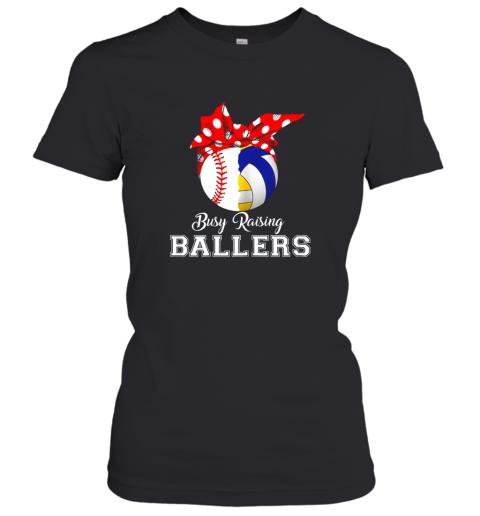 Baseball Volleyball Busy Raising Ballers Shirt Mothers Day Women's T-Shirt