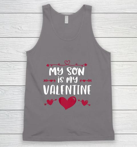 My Son Is My Valentine T Shirt Mom Dad Valentine s Day Tank Top 6
