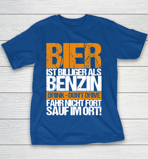 Beer Lover Funny Shirt Beer Cheaper Than Gasoline Drinking Alcohol Drinking Party Saying Youth T-Shirt 6