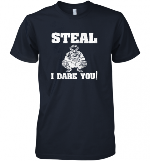 2ncy kids baseball catcher gift funny youth shirt steal i dare you33 premium guys tee 5 front midnight navy