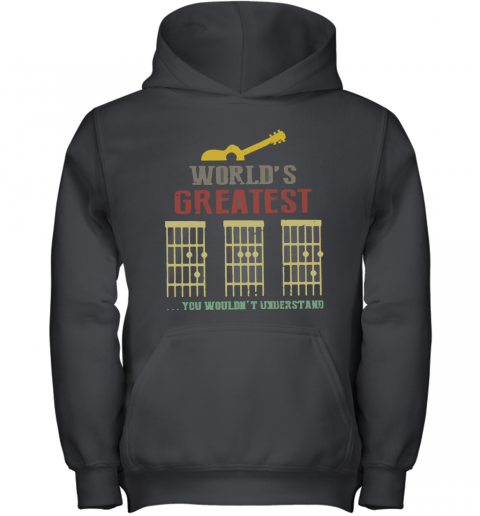 World's Greatest Guitar You Wouldn't Understand Youth Hoodie