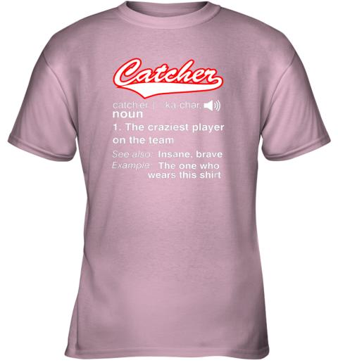 26cz softball baseball catcher shirtvintage funny definition youth t shirt 26 front light pink