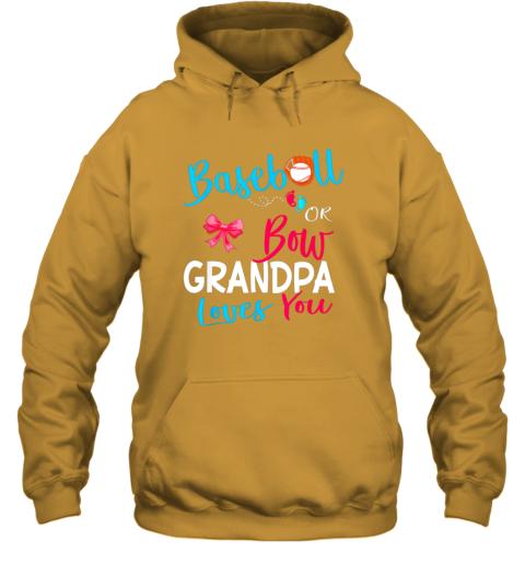 nndr mens baseball or bow grandpa loves you gender reveal team gift hoodie 23 front gold