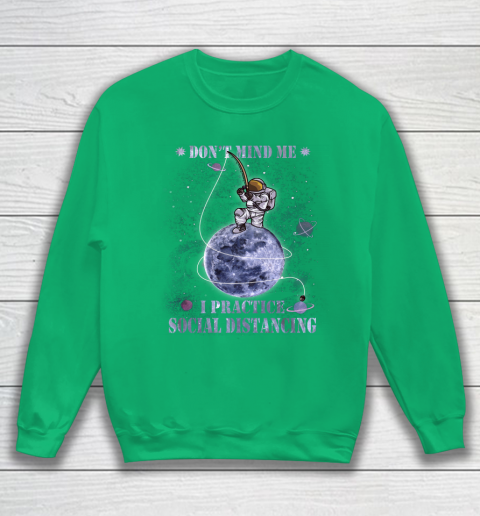 Fishing Dont Mind Me I Practice Social Distancing Sweatshirt 5