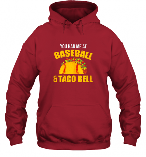9pus you had me at baseball and tacos bell hoodie 23 front red