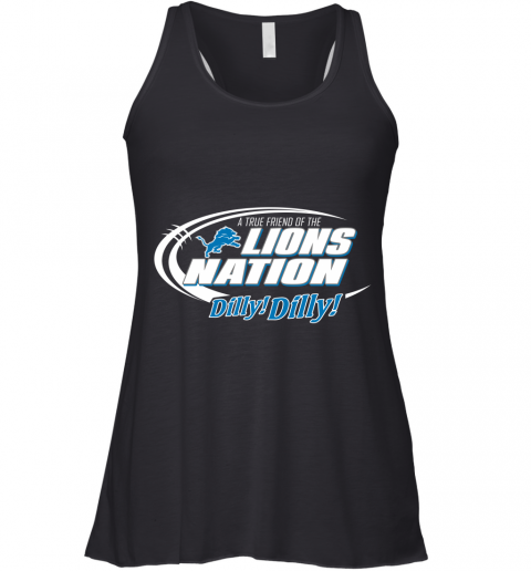 A True Friend Of The Lions Nation Racerback Tank