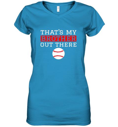96j7 sister baseball gift that39 s my brother baseball sister women v neck t shirt 39 front sapphire