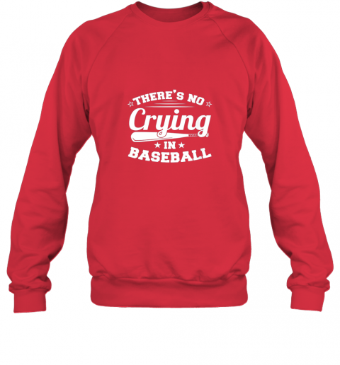 hxsj there39 s no crying in baseball gift sweatshirt 35 front red