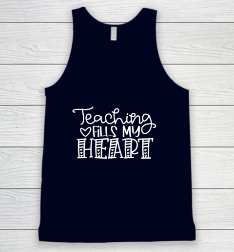 Teaching Fills My Heart Valentine Cute Love Teacher Student Tank Top 2