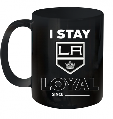 Los Angeles Kings I Stay Loyal Ceramic Mug 11oz