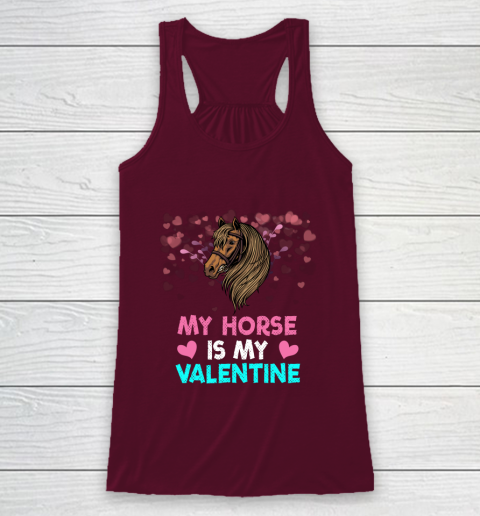 My Horse Is My Valentine Loved Horse Women Gifts Racerback Tank 2