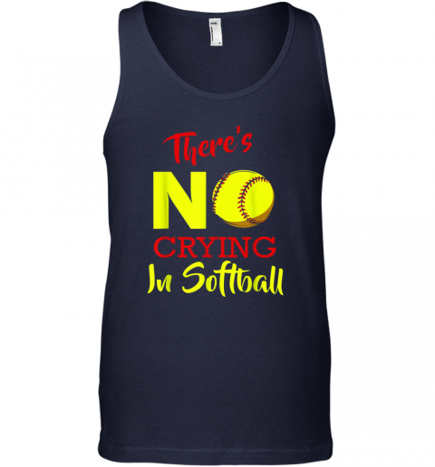 zeem there39 s no crying in softball baseball coach player lover unisex tank 17 front navy