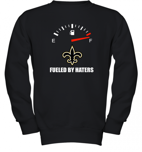 Fueled By Haters Maximum Fuel New Orleans Saints Youth Sweatshirt