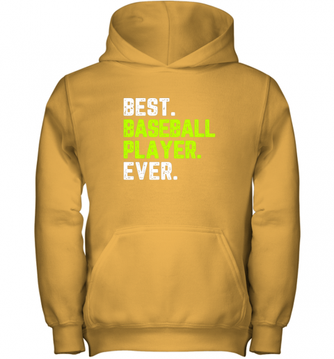 gooo best baseball player ever funny quote gift youth hoodie 43 front gold