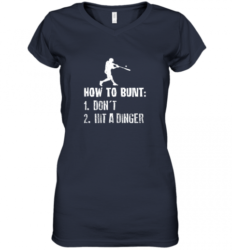 wyns how to bunt don39 t hit a dinger shirt funny baseball women v neck t shirt 39 front navy