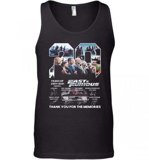 20 Years Of 2001 2021 9 Movies Fast And Furious Thank You For The Memories Signatures Tank Top
