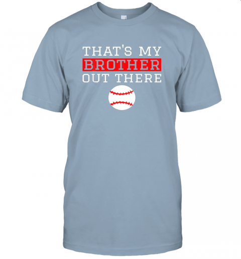 5pun sister baseball gift that39 s my brother baseball sister jersey t shirt 60 front light blue