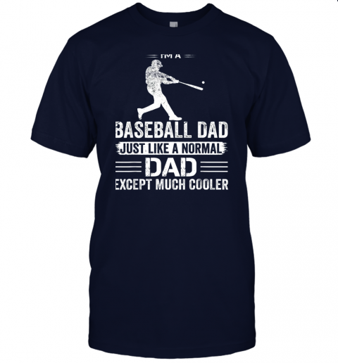fnt3 mens i39 m a baseball dad like a normal dad just much cooler jersey t shirt 60 front navy